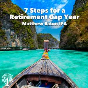 Retirement gap year 7 steps