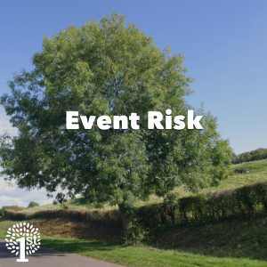 Event Risk - Tree Somerset